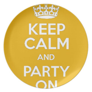 Keep Calm and Party On Dinner Plate