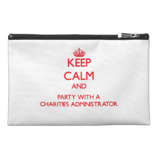 Keep Calm and Party With a Charities Administrator Travel Accessories Bags