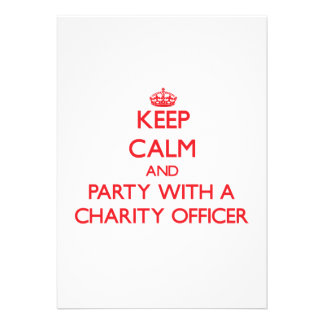 Keep Calm and Party With a Charity Officer Personalized Invites