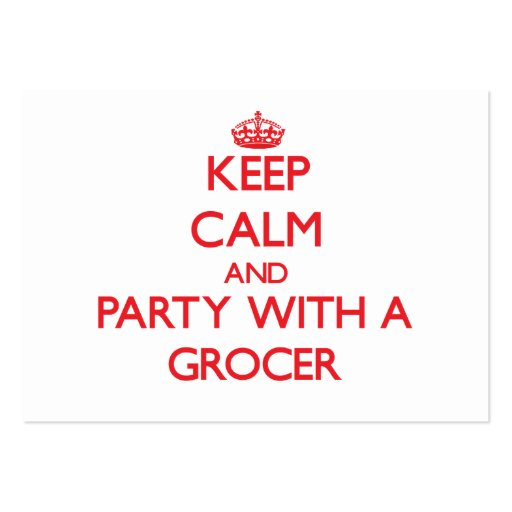 Keep Calm and Party With a Grocer Business Card Template