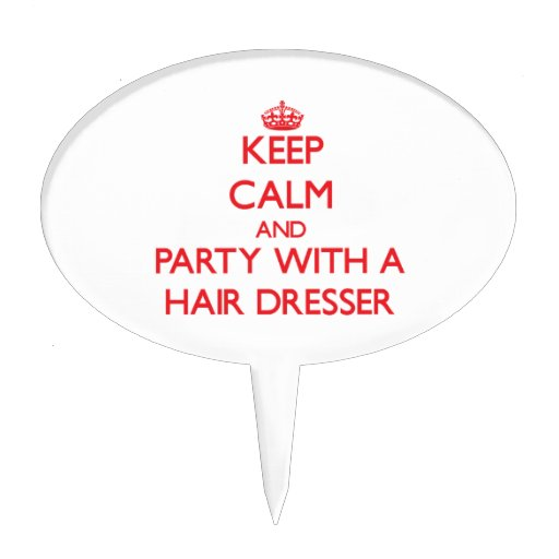 Keep Calm and Party With a Hair Dresser Cake Pick