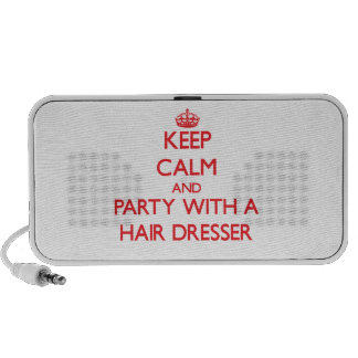 Keep Calm and Party With a Hair Dresser iPhone Speaker