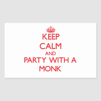 Keep Calm and Party With a Monk Rectangular Stickers