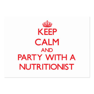 Keep Calm and Party With a Nutritionist Business Cards