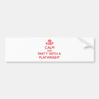 Keep Calm and Party With a Playwright Bumper Sticker