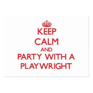 Keep Calm and Party With a Playwright Business Card Template
