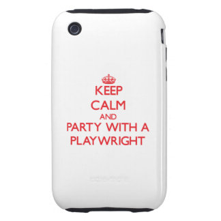 Keep Calm and Party With a Playwright iPhone 3 Tough Case