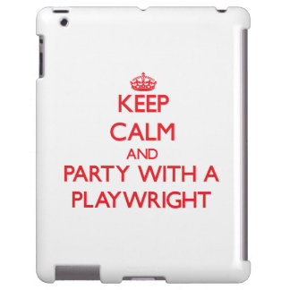 Keep Calm and Party With a Playwright