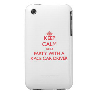 Keep Calm and Party With a Race Car Driver iPhone 3 Cases