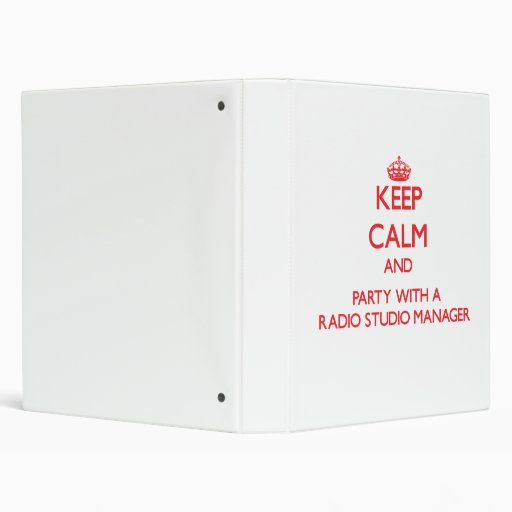 Keep Calm and Party With a Radio Studio Manager 3 Ring Binders