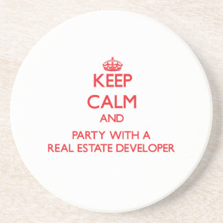 Keep Calm and Party With a Real Estate Developer Coaster