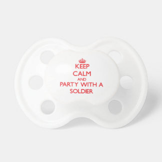 Keep Calm and Party With a Soldier Pacifier