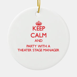 Keep Calm and Party With a Theater Stage Manager Christmas Tree Ornament