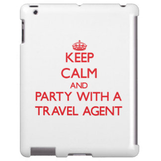 Keep Calm and Party With a Travel Agent