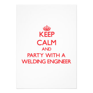 Keep Calm and Party With a Welding Engineer Card