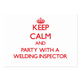 Keep Calm and Party With a Welding Inspector Business Card Templates