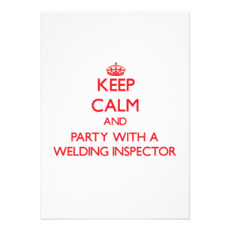 Keep Calm and Party With a Welding Inspector Personalized Invitations