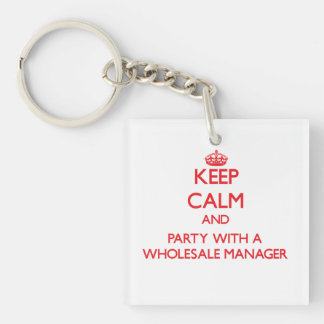 Keep Calm and Party With a Wholesale Manager Double-Sided Square Acrylic Keychain
