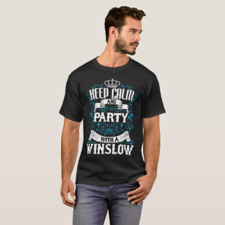 Keep Calm and Party With A WINSLOW.Gift Birthday T-Shirt