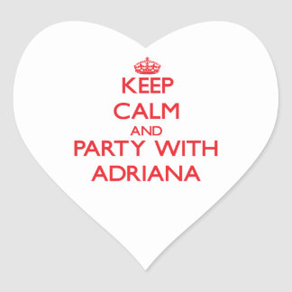 Keep Calm and Party with Adriana Heart Sticker