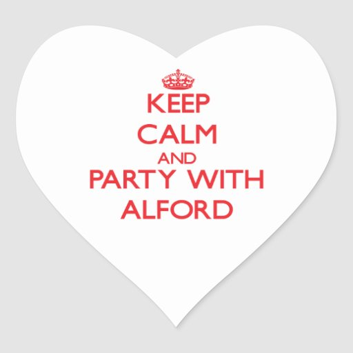 Keep calm and Party with Alford Sticker