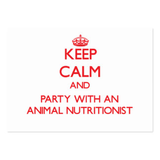 Keep Calm and Party With an Animal Nutritionist Business Card Templates