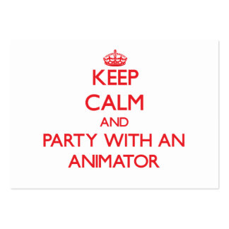 Keep Calm and Party With an Animator Business Cards