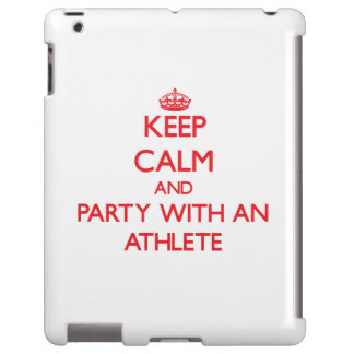 Keep Calm and Party With an Athlete