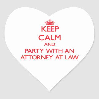 Keep Calm and Party With an Attorney At Law Heart Stickers