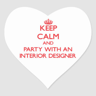 Keep Calm and Party With an Interior Designer Heart Sticker