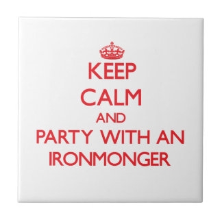 Keep Calm and Party With an Ironmonger Ceramic Tile