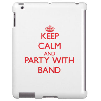 Keep calm and Party with Band