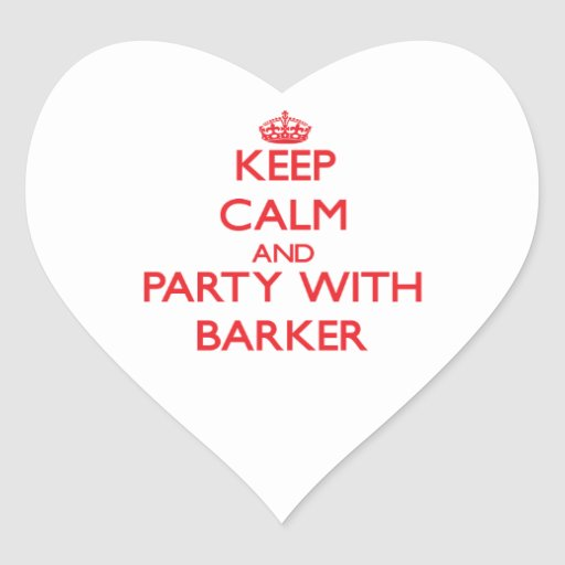 Keep calm and Party with Barker Stickers