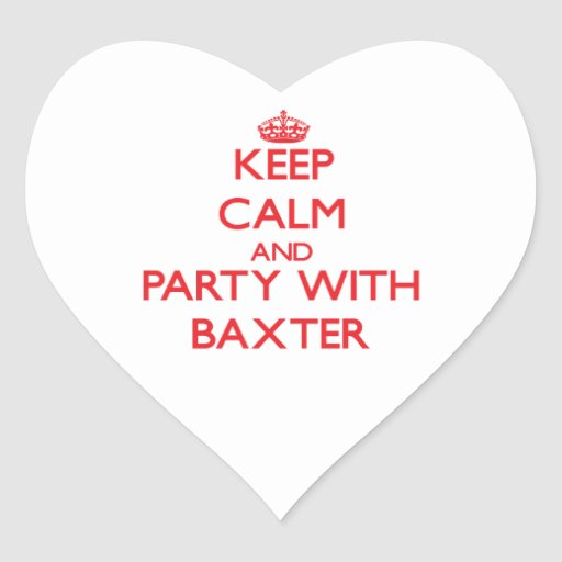 Keep calm and Party with Baxter Heart Stickers