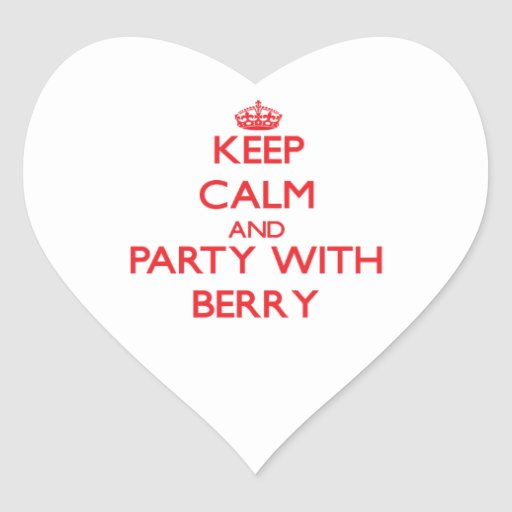 Keep calm and Party with Berry Stickers