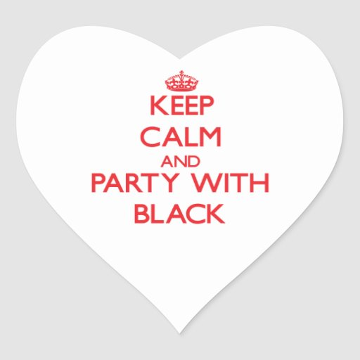 Keep calm and Party with Black Sticker