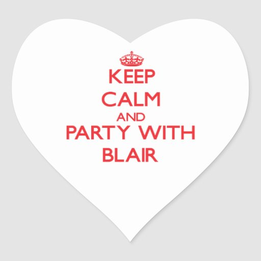 Keep calm and Party with Blair Stickers