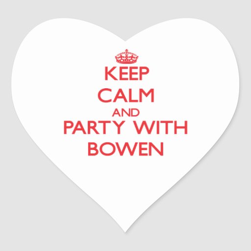 Keep calm and Party with Bowen Sticker