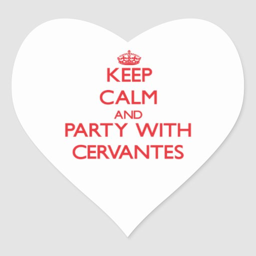 Keep calm and Party with Cervantes Sticker