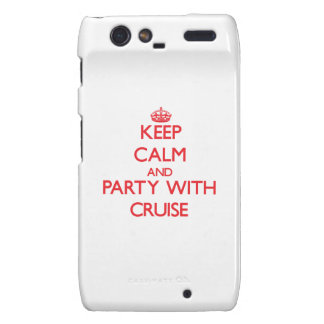Keep calm and Party with Cruise Droid RAZR Covers