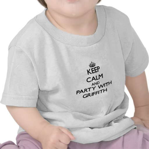 Keep calm and Party with Griffith Tees