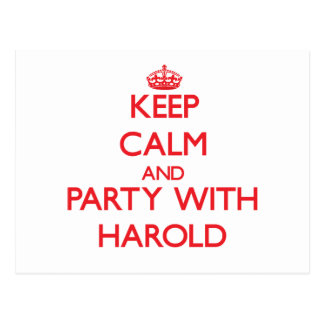 Keep calm and Party with Harold Post Card