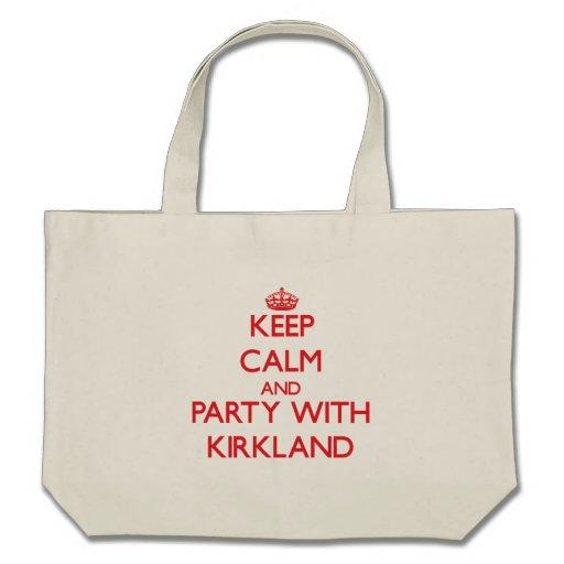 Keep calm and Party with Kirkland Canvas Bag