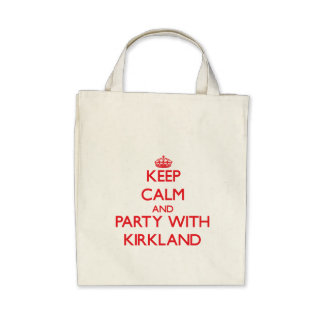 Keep calm and Party with Kirkland Bags