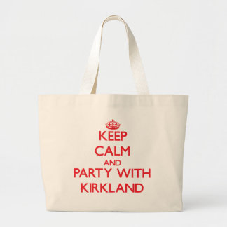Keep calm and Party with Kirkland Tote Bag