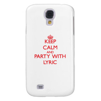Keep Calm and Party with Lyric