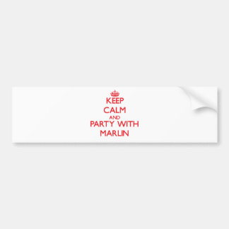 Keep calm and Party with Marlin Bumper Sticker
