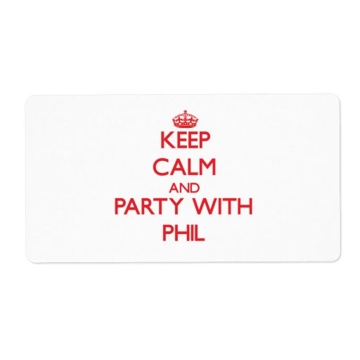 Keep calm and Party with Phil Shipping Label