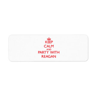 Keep calm and Party with Reagan Custom Return Address Label