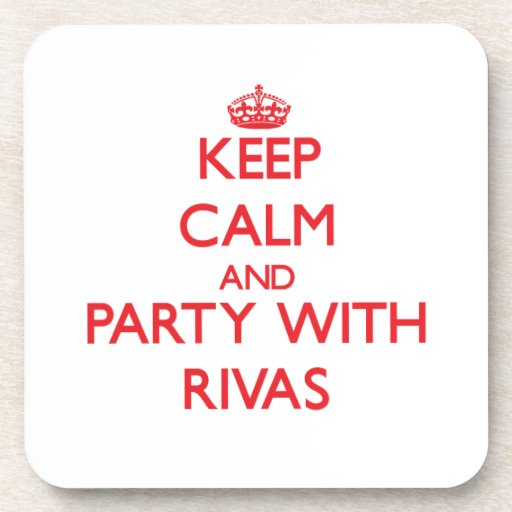 Keep calm and Party with Rivas Drink Coasters